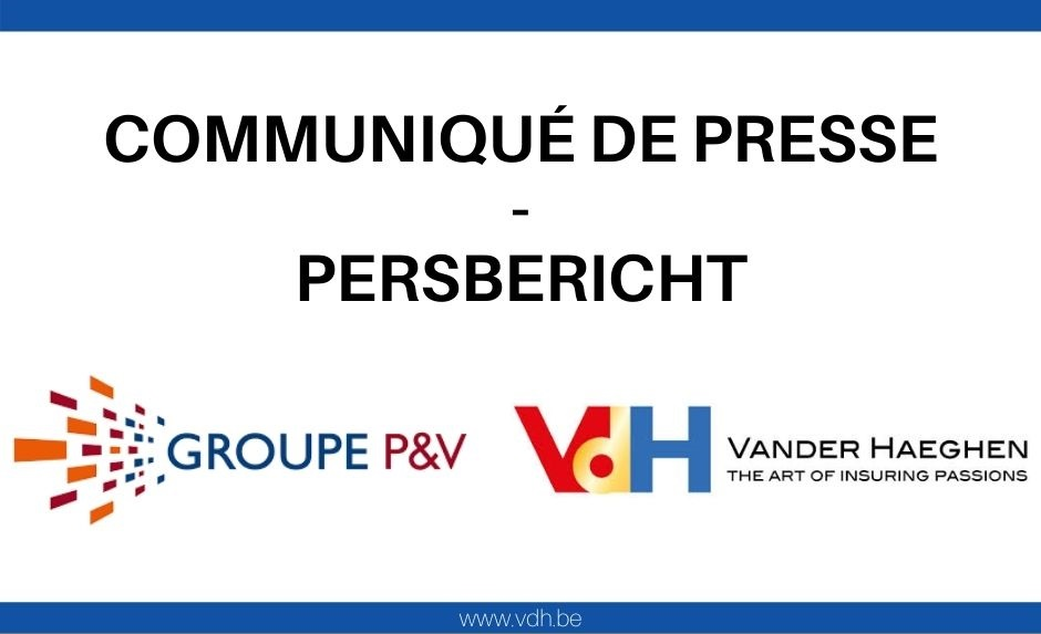 Communication presse: Le Groupe d'assurances P&V et Vander Haeghen & C° s'allient